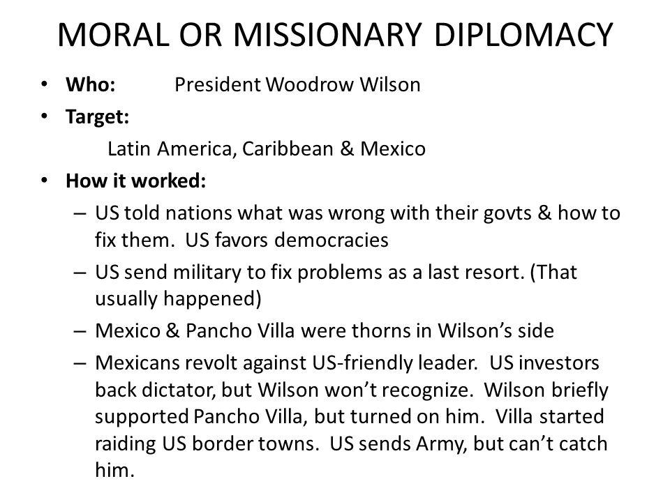 DOLLAR DIPLOMACY Who?President William H.