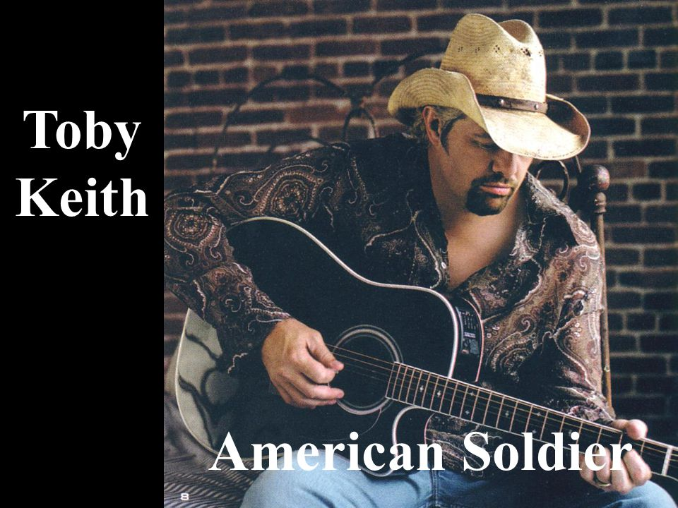 Toby Keith American Soldier