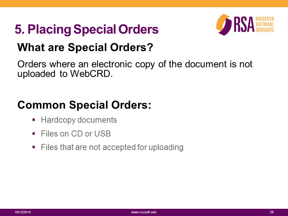 5. Placing Special Orders What are Special Orders.
