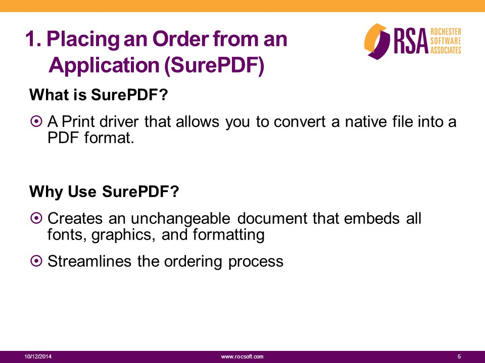 1. Placing an Order from an Application (SurePDF) What is SurePDF.