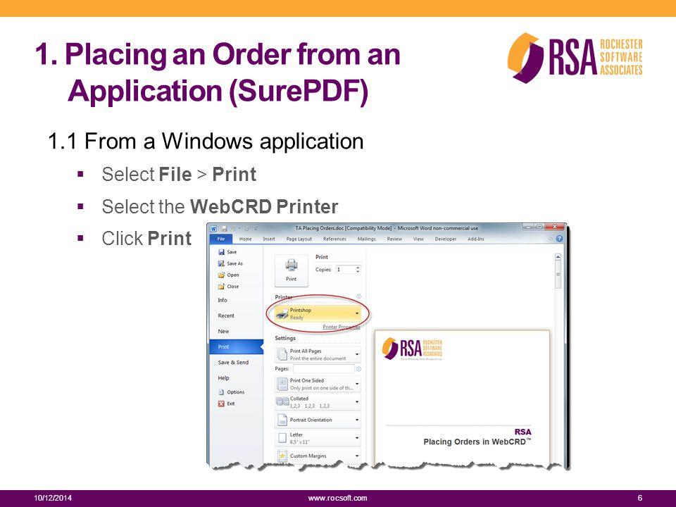 1. Placing an Order from an Application (SurePDF) 1.2 Click Accept 10/12/20147 www.rocsoft.com