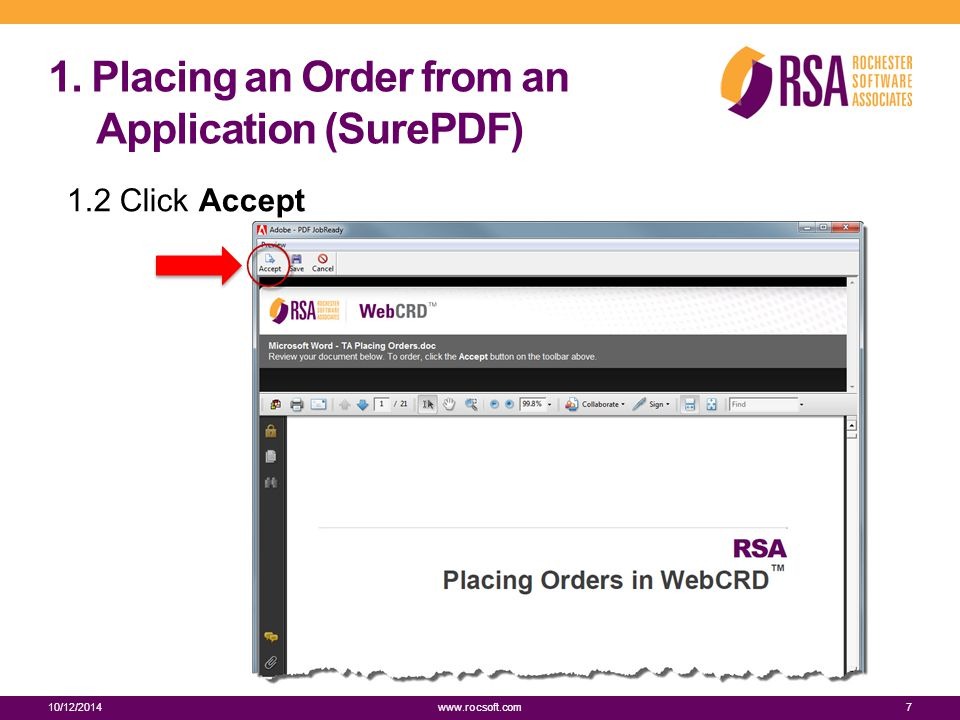1. Placing an Order from an Application (SurePDF) 1.2 Click Accept 10/12/