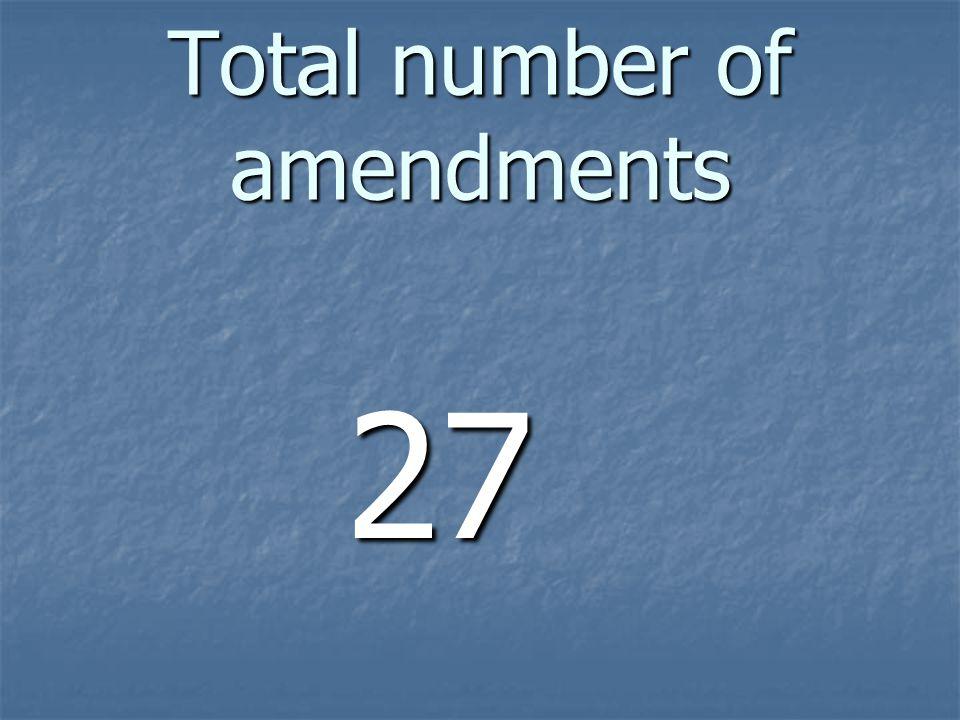 Total number of amendments 27