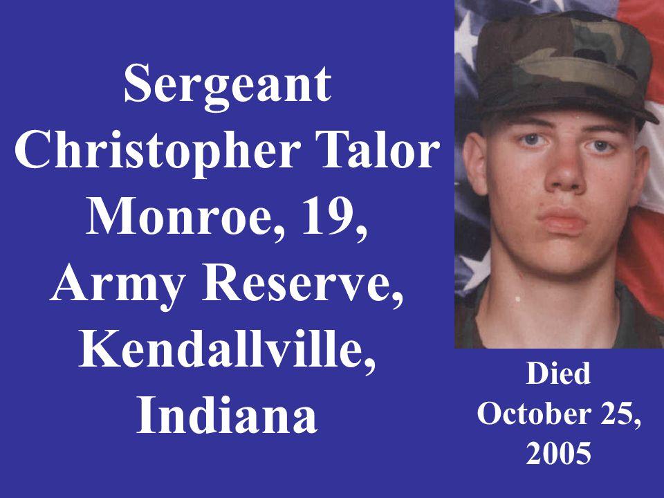 Sgt. Robert J. Montgomery, 29, U.S. Army Scottsburg, Indiana Died May 22, 2007
