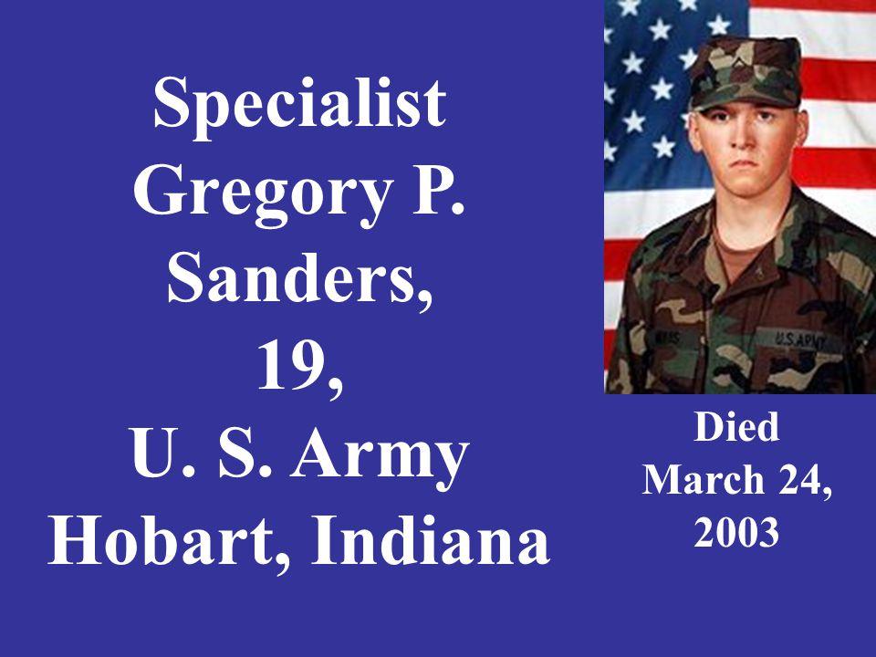 Staff Sergeant Michael W.Schafer, 25, U. S.