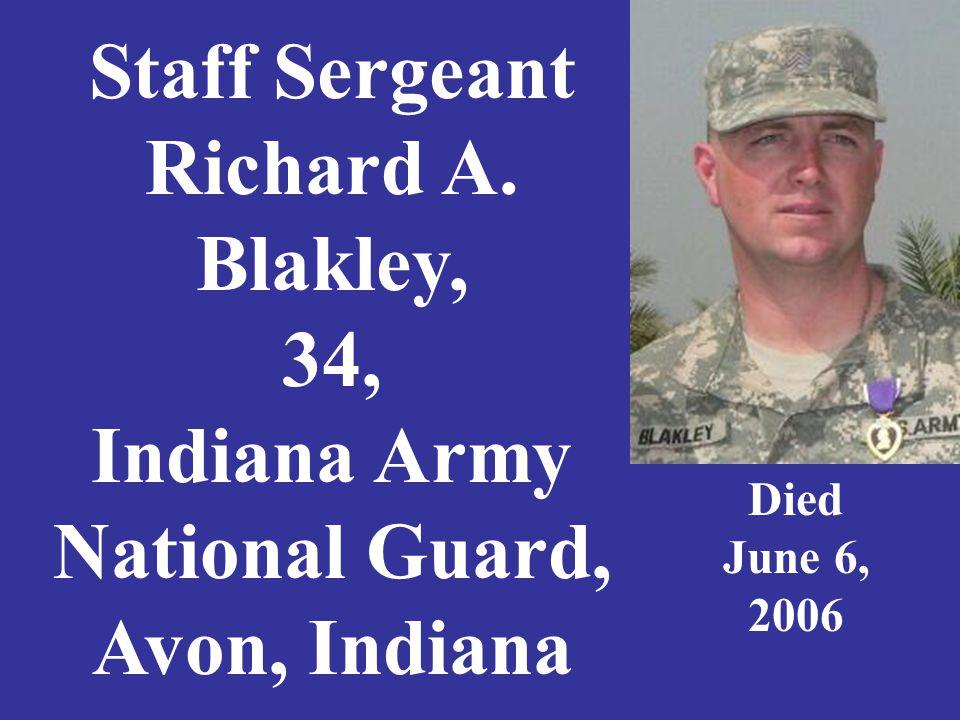 Spc. Clinton C Blodgett, 19, U.S. Army Pekin, Indiana Died May, 26, 2007