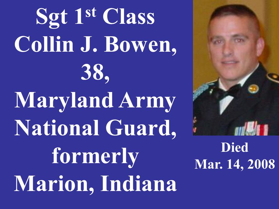 Sgt 1 st Class Collin J.