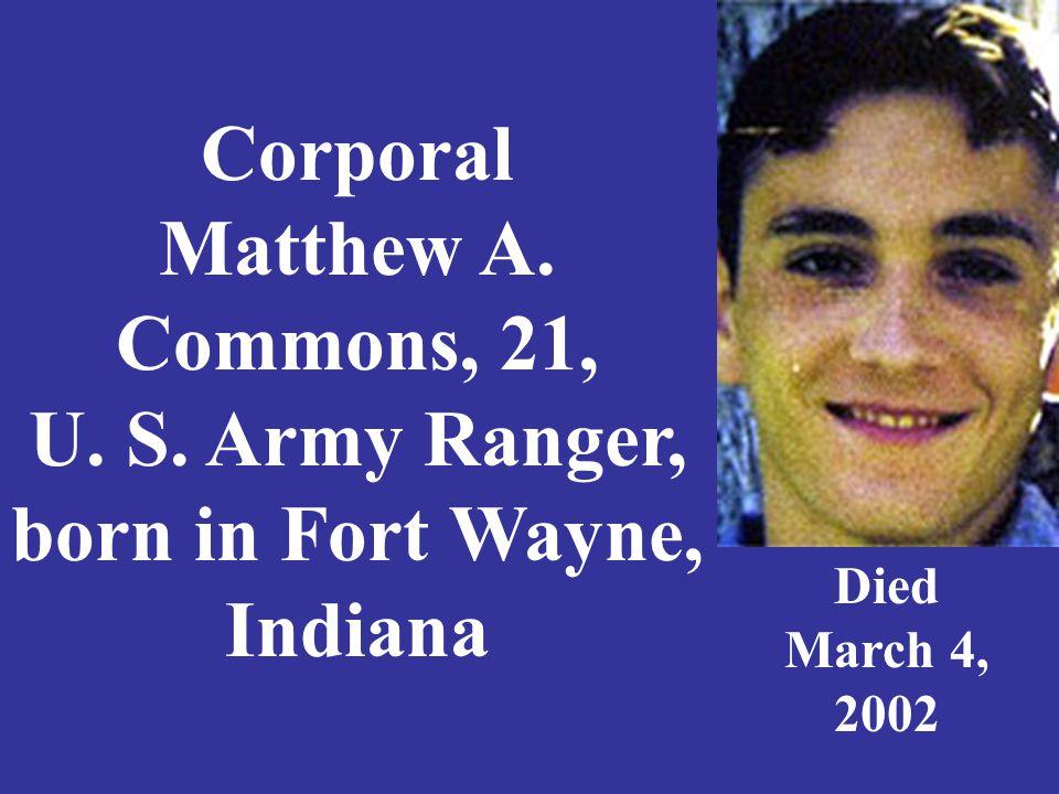 Specialist Jeffrey W. Corban, 30, U. S. Army, Elkhart, Indiana Died October 15, 2005