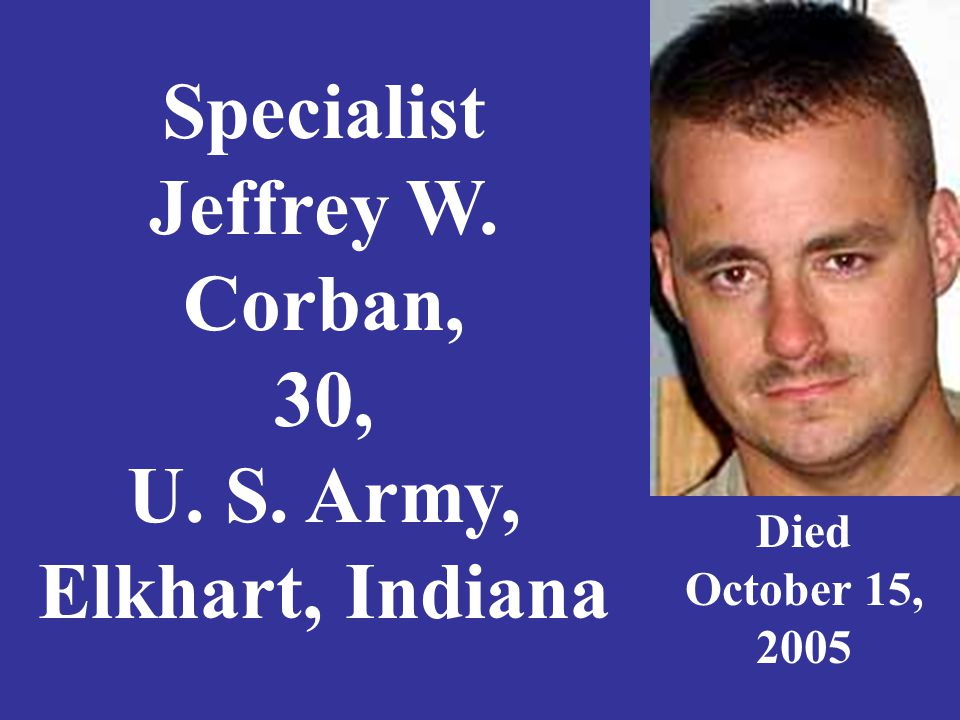 Lance Corporal Layton Crass, 22, U.S. Marine Corps, Richmond, Indiana Died June 14, 2008