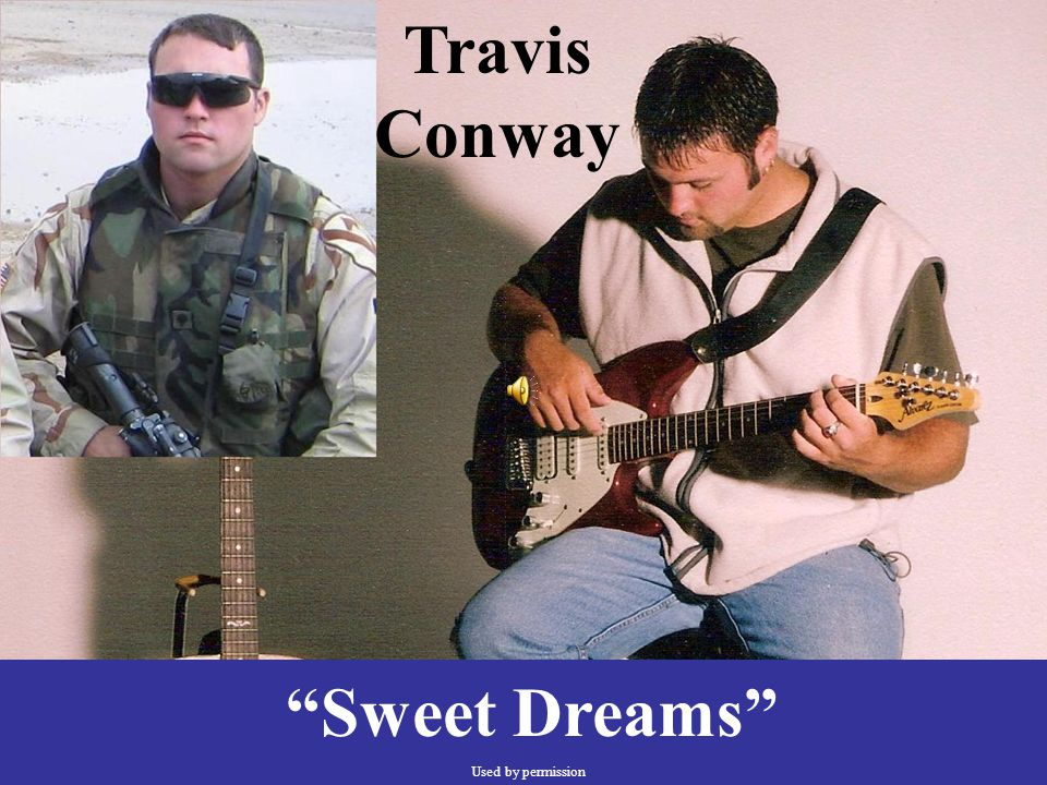 """Travis Conway """"Sweet Dreams"""" Used by permission"""