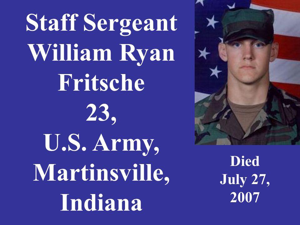Specialist Carter CJ Gamble Jr. 24, U.S. Army, Seymour, Indiana Died June 24, 2007