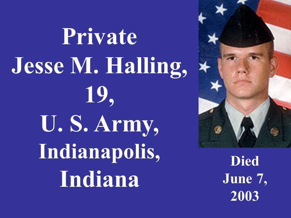 Private 1 st Class Nick Hartge, 20, U.S.