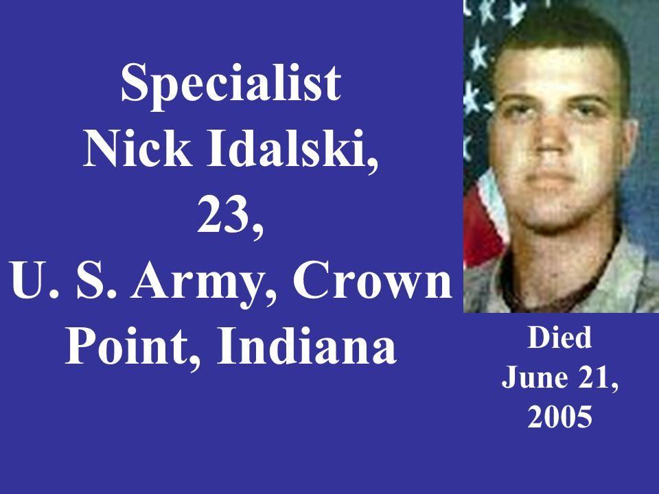 Specialist William A. Jeffries, 39, U. S. Army Evansville, Indiana Died March 31, 2003