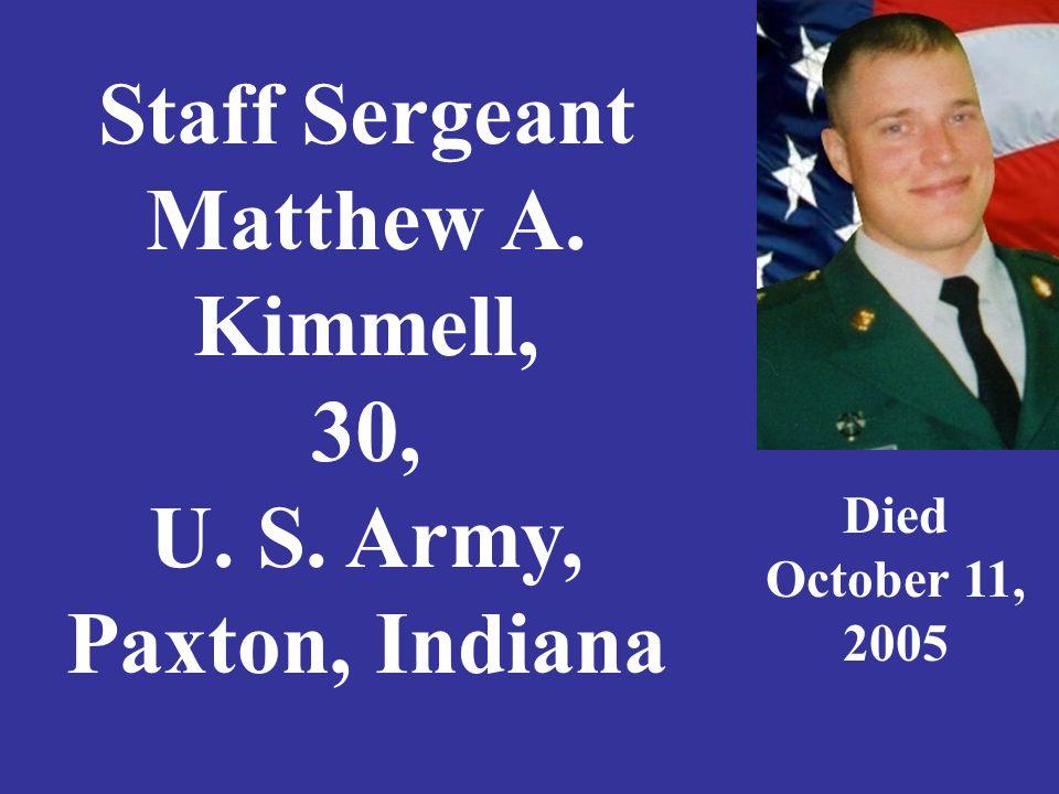 Bradley King, 27, U. S. Army National Guard, Gas City, Indiana Died April 2, 2007