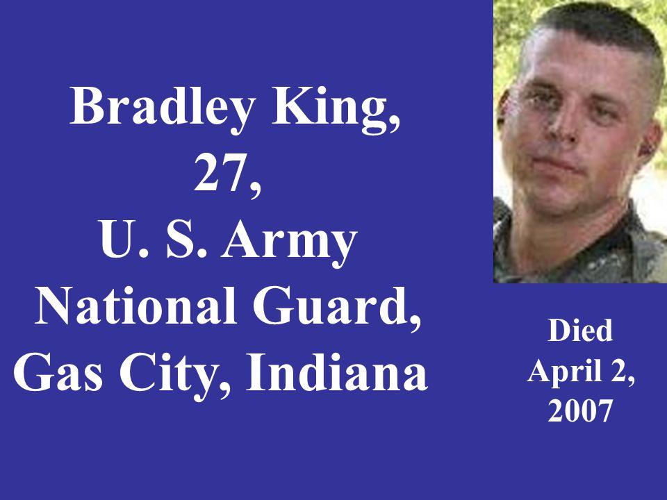 Private David Austin Kirkpatrick, 20, U. S. Army, Matthews, Indiana Died April 27, 2007