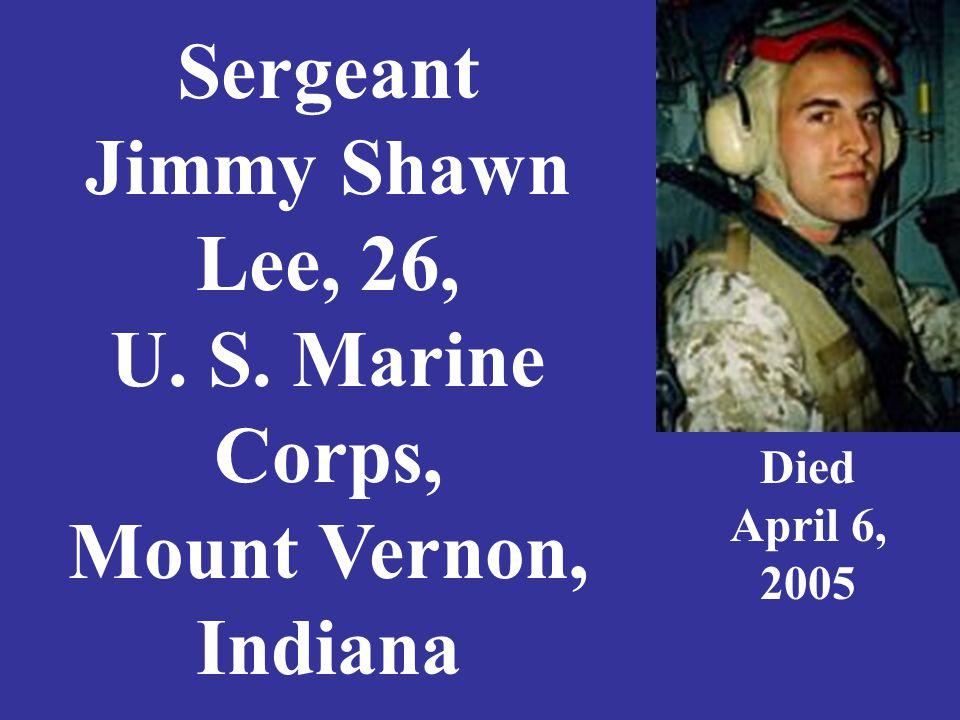 Staff Sgt. Roy Lewsader Jr. 36, U.S. Army, Clinton, Indiana Died June 16, 2007