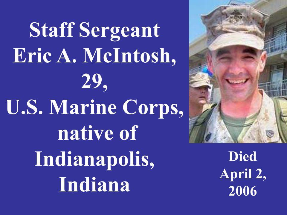 Staff Sergeant Eric A. McIntosh, 29, U.S.