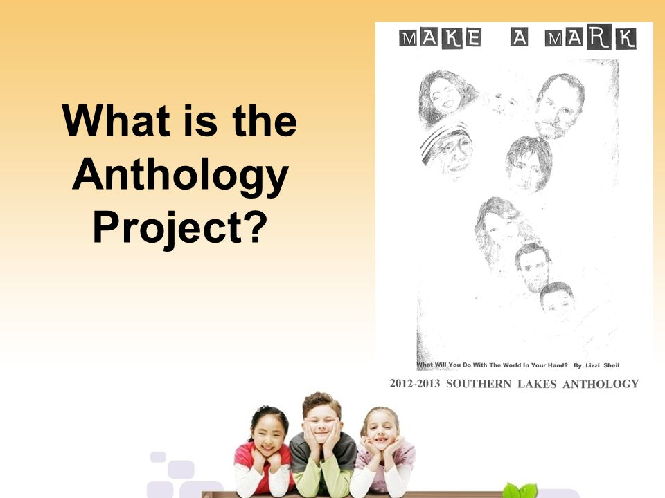 What is the Anthology Project?