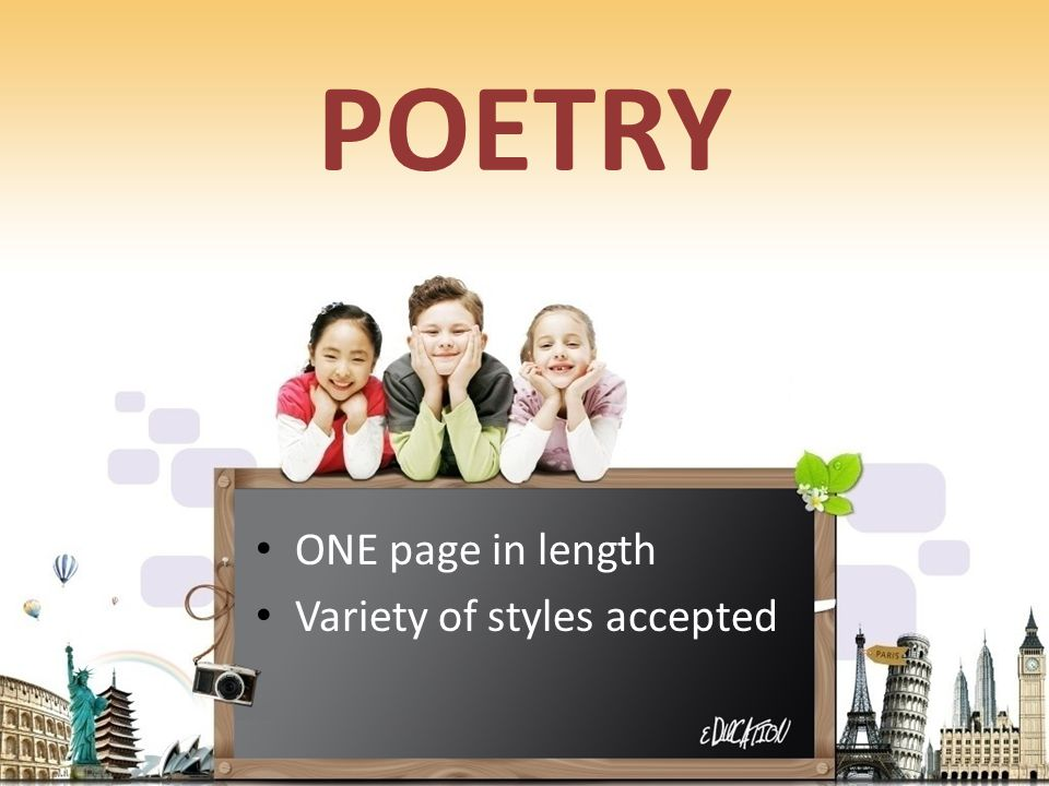 POETRY ONE page in length Variety of styles accepted