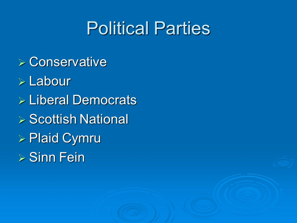 Political Parties  Conservative  Labour  Liberal Democrats  Scottish National  Plaid Cymru  Sinn Fein