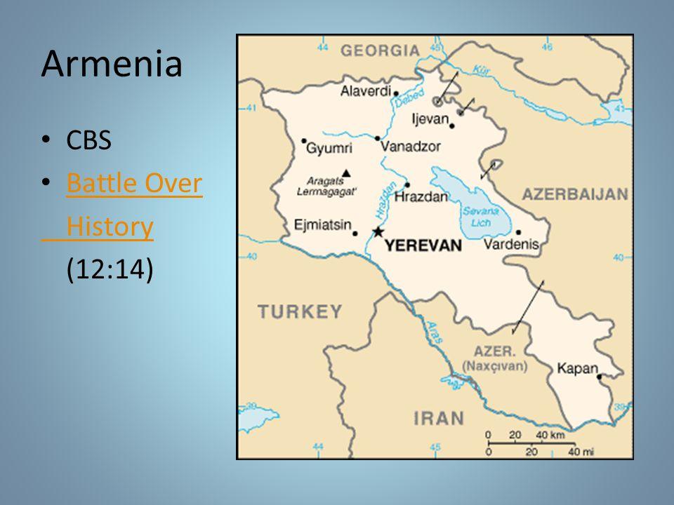 Armenia CBS Battle Over History (12:14)