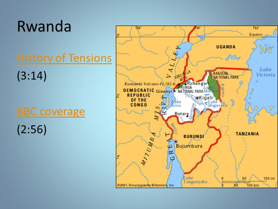 Rwanda History of Tensions (3:14) BBC coverage (2:56)