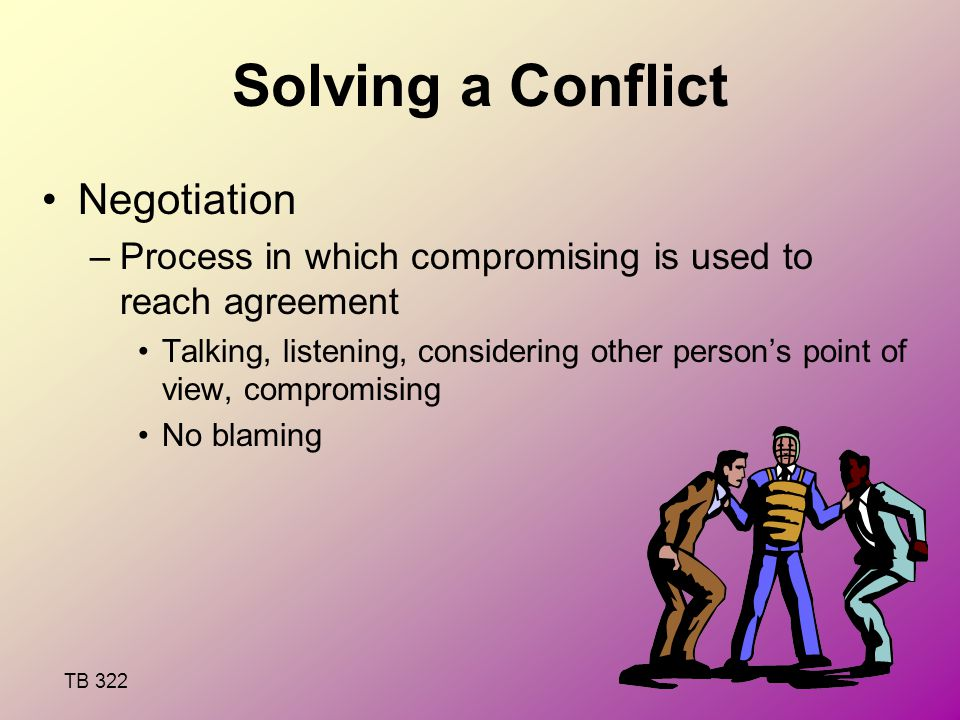 to compromise. to fix our misunderstanding. talk about this tonight. be friends again. Ideas/solutions to fix the conflict.