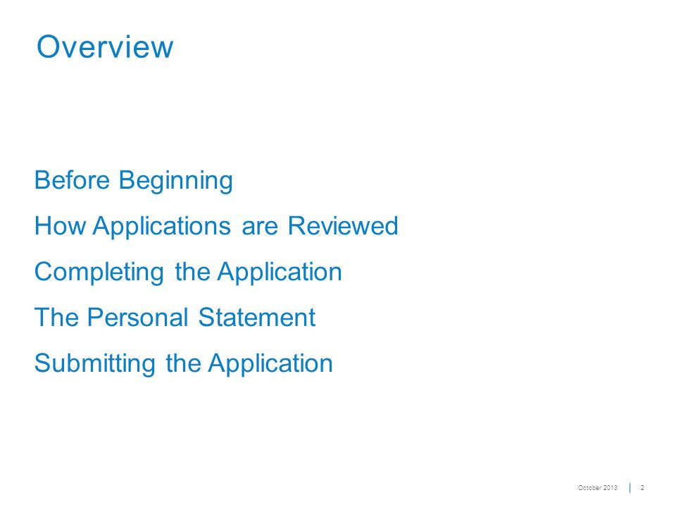 13 Getting Started First time users start here.Application Deadline: November 30, 11:59 p.m.