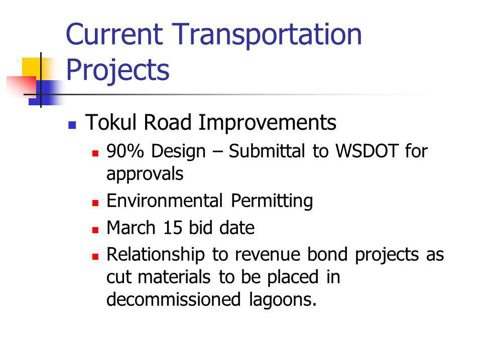 Transportation Projects Fisher Avenue Signal Design completed with approvals.
