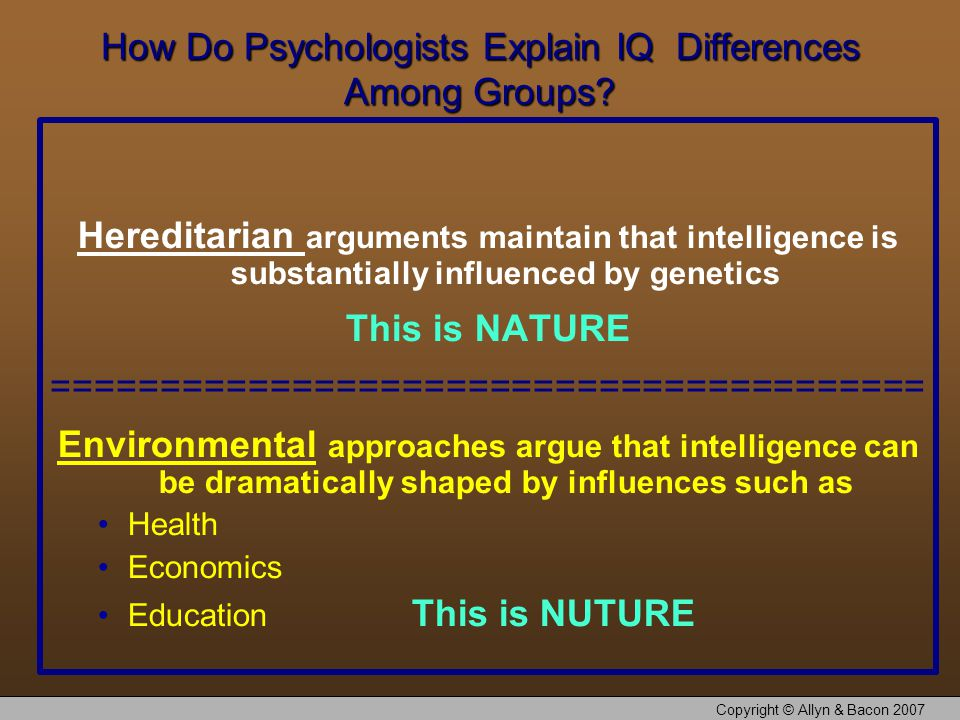 How Do Psychologists Explain IQ Differences Among Groups.