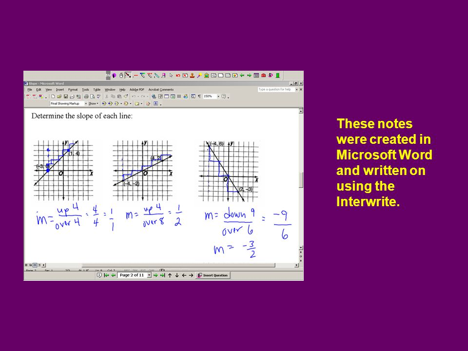These notes were created in Microsoft Word and written on using the Interwrite.