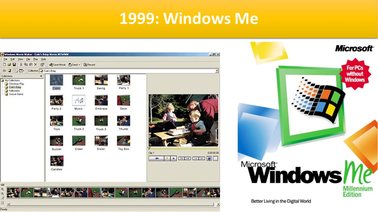 1999: Windows Me