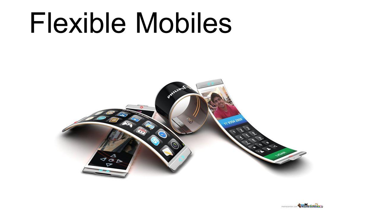Flexible Mobiles