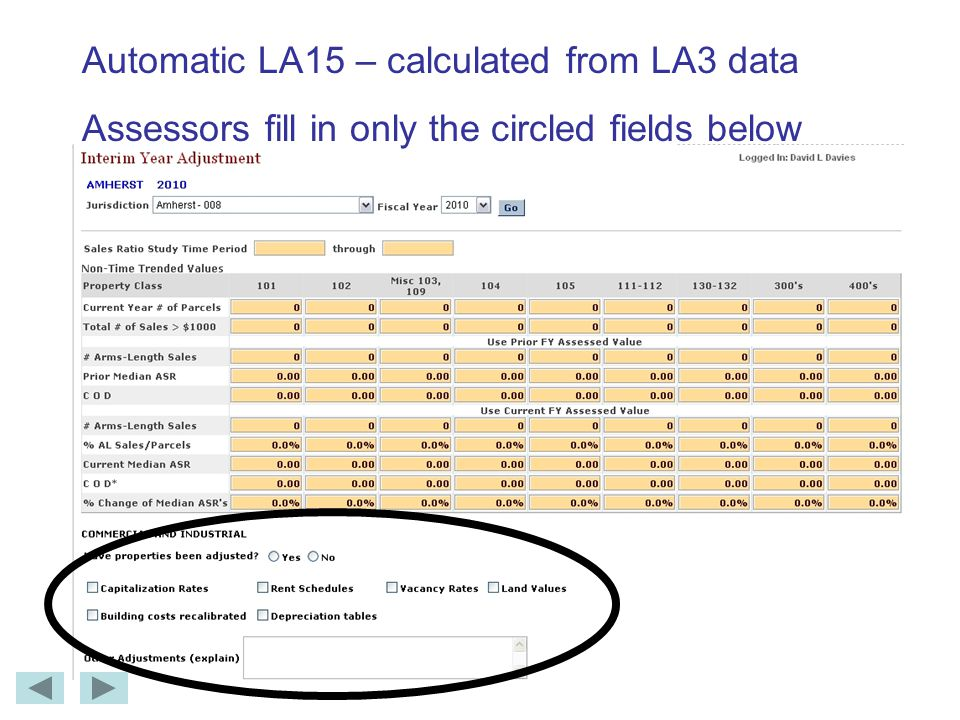 Automatic LA15 – calculated from LA3 data Assessors fill in only the circled fields below