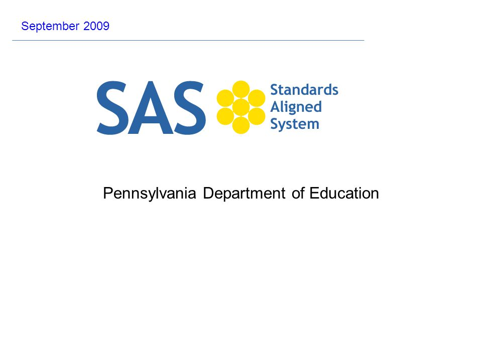 Pennsylvania Department of Education September 2009