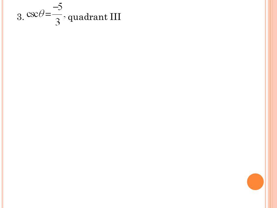 3. quadrant III