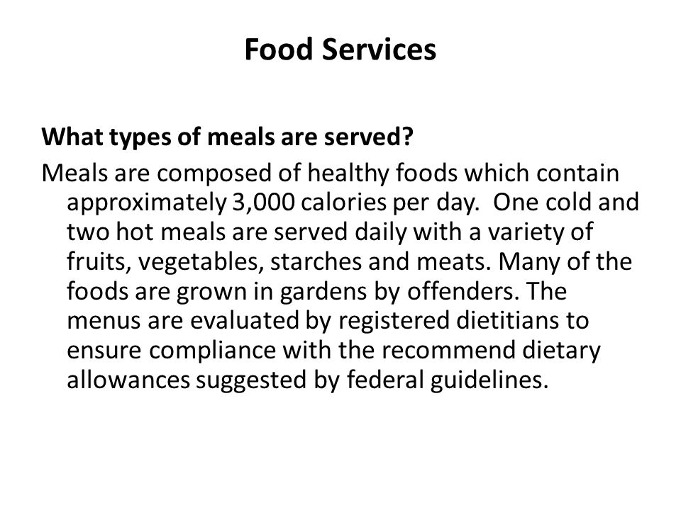 Food Services What types of meals are served.
