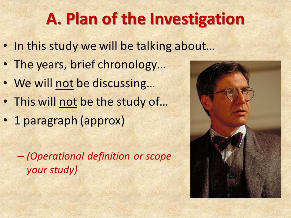A.Plan of the Investigation Ex.
