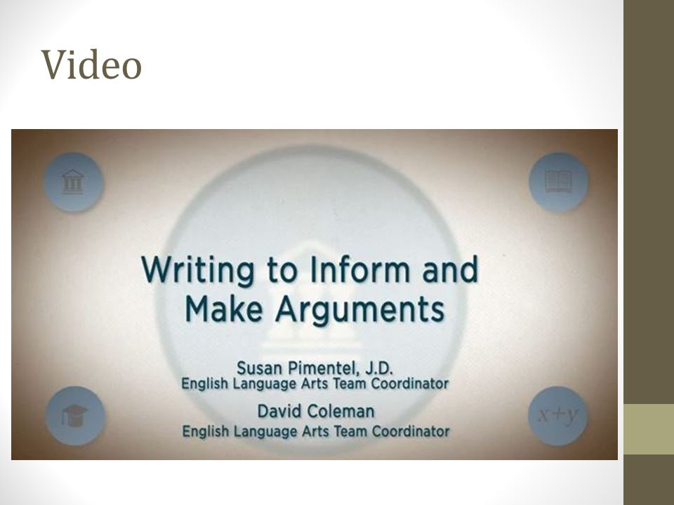 Writing Lessons Pre-Iowa CoreIowa Core Separate reading and writing lessons Writing about one's own ideas and opinions Persuasive writing Writing often down- played Integrated reading and writing lessons Writing about ideas and knowledge gained from external sources Argument writing Writing is much more important … define argument not as wrangling but as a serious and focused conversation among people who are intensely interested in getting to the bottom of things cooperatively .