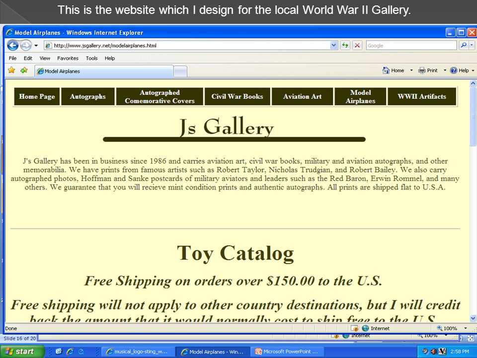 This is the website which I design for the local World War II Gallery.