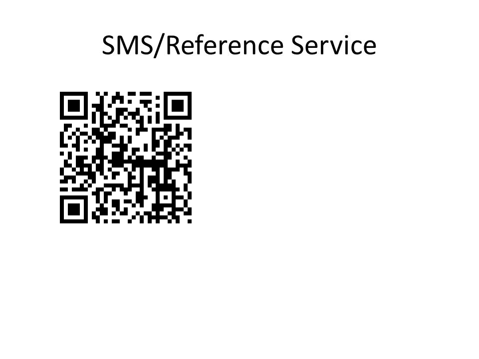 SMS/Reference Service