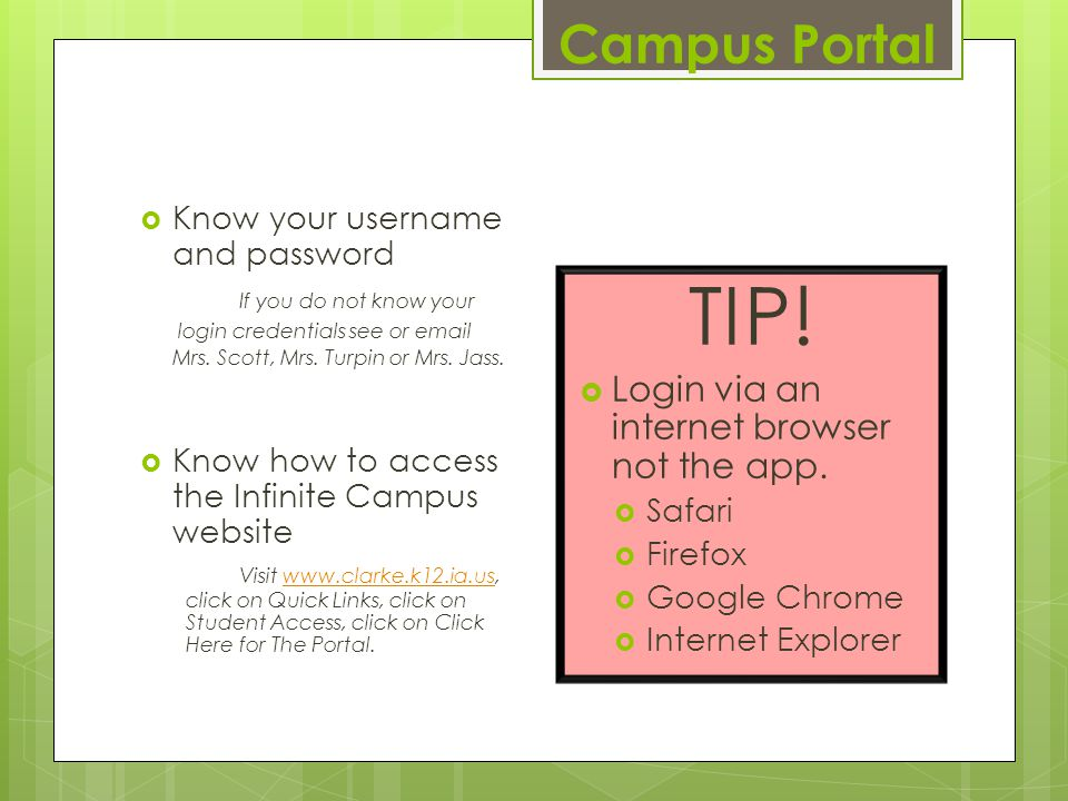 Campus Portal  Know your username and password If you do not know your login credentials see or email Mrs.