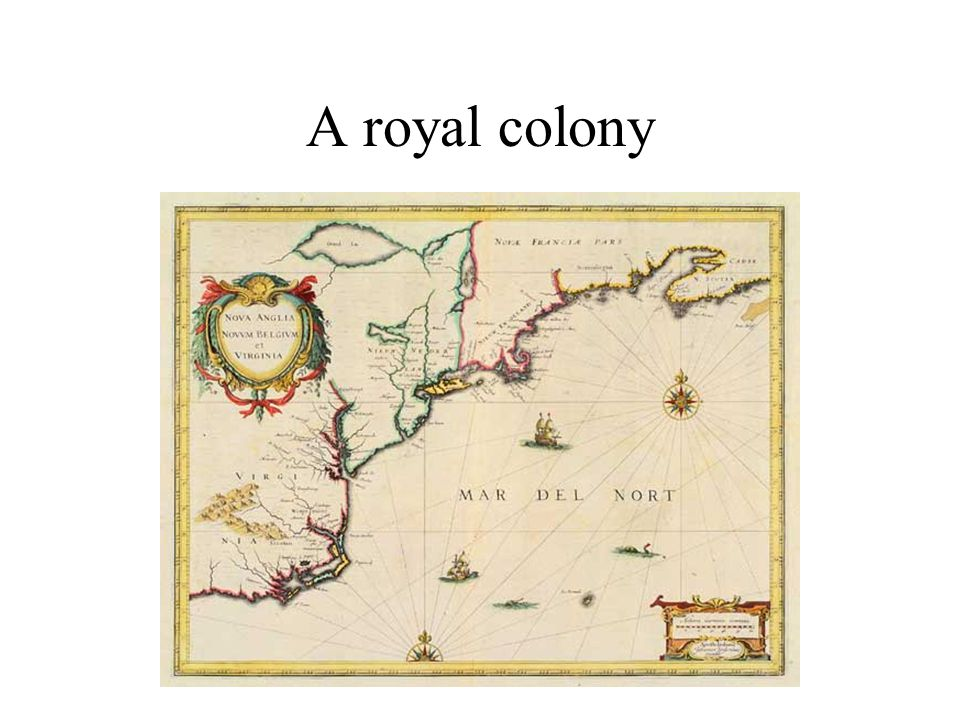 A royal colony