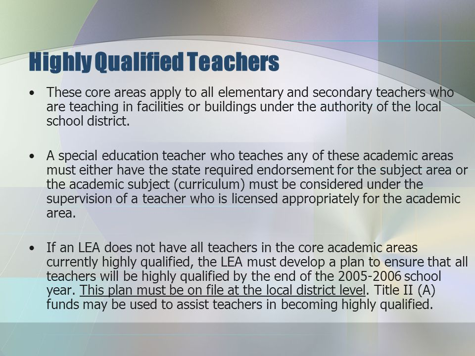 "Highly Qualified Teachers Report the number of ""highly qualified"" teachers on the spring BEDS report. Any teacher hired after the first day of the 200"