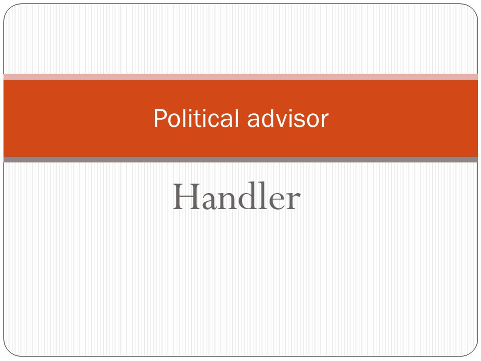 Handler Political advisor