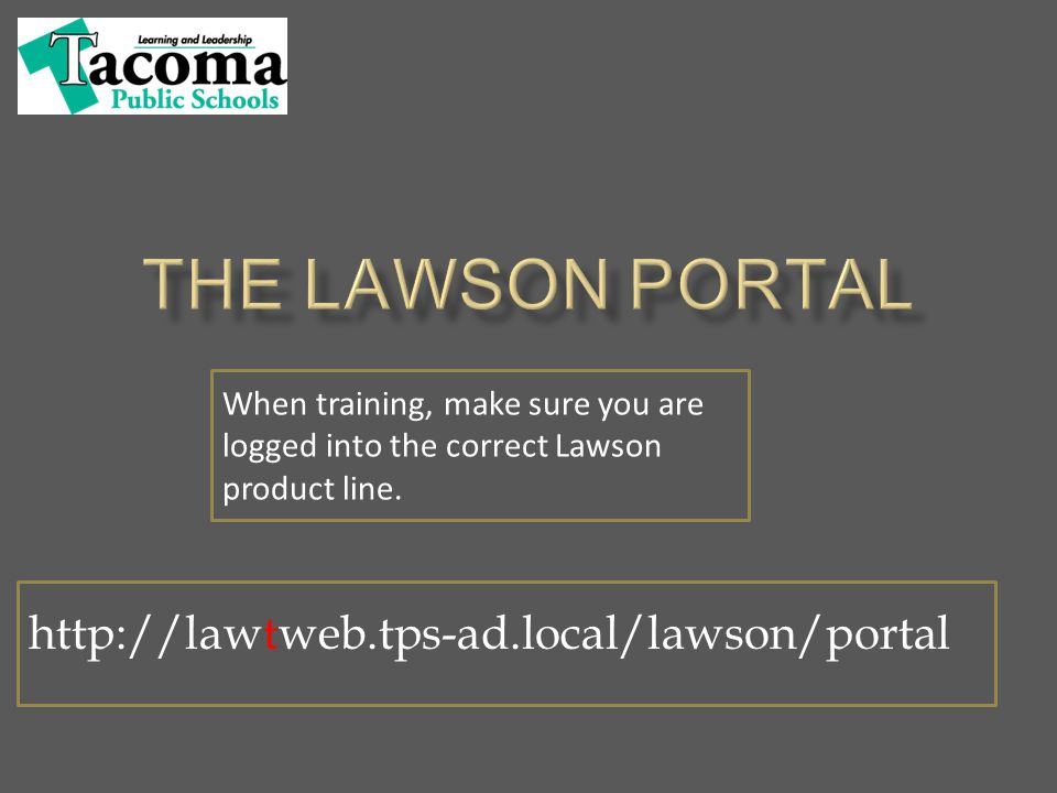 http://lawpweb.tps-ad.local/lawson/portal