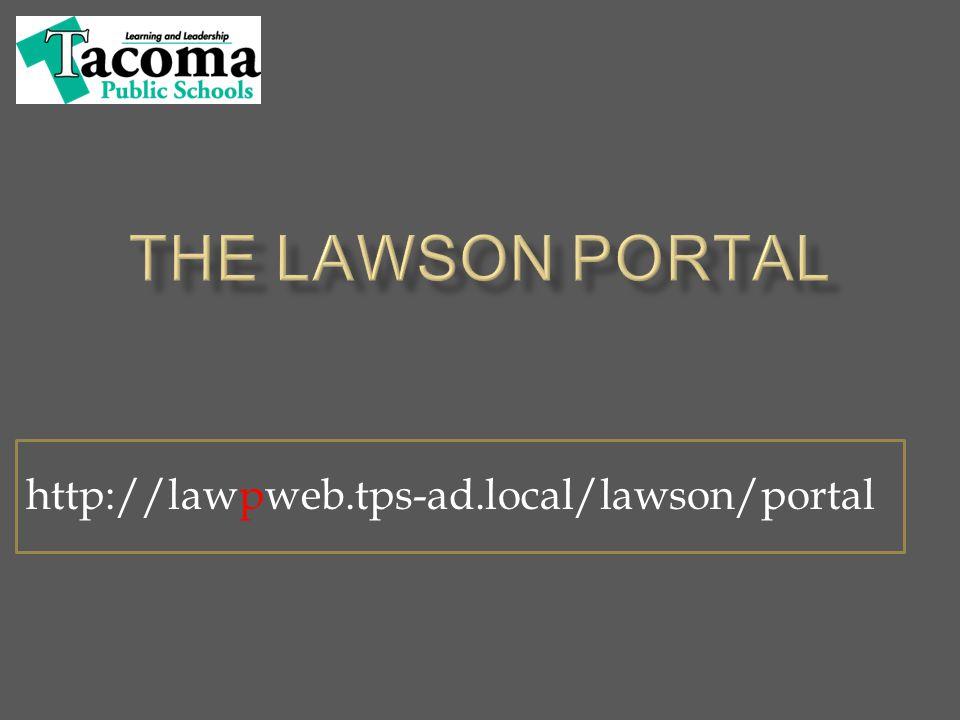http://lawpweb.tps-ad.local/lawson/portal