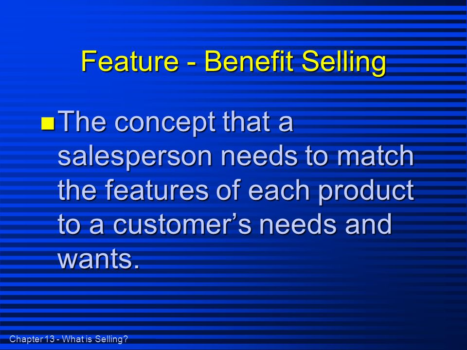 Chapter 13 - What is Selling.