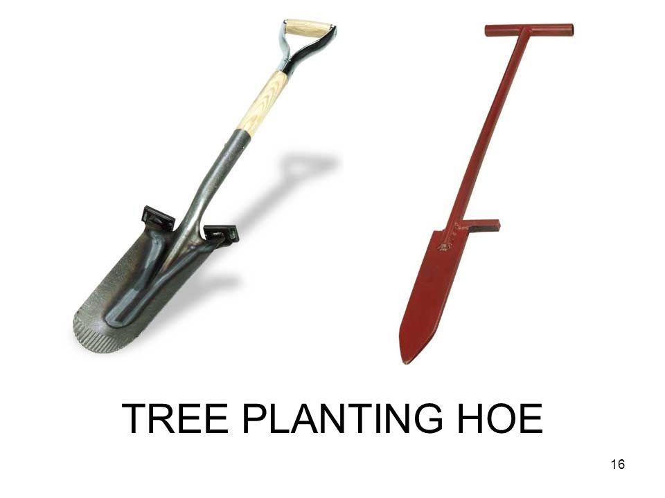 TREE PLANTING HOE 16