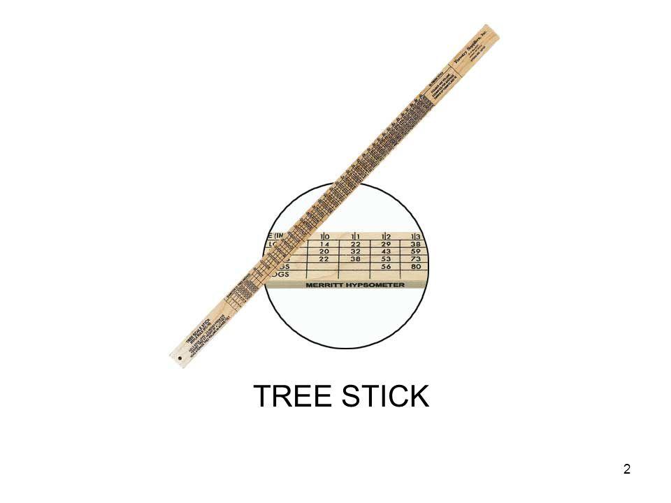 TREE STICK 2